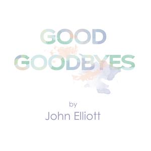 Good Goodbyes
